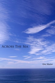 Across The Sea ebook by Eric Marier