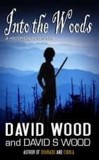 Into the Woods ebook by