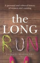 Long Run ebook by Catriona Menzies-Pike