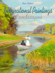 Inspirational Paintings: Landscapes ebook by Raia Iotova