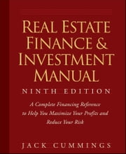 Real Estate Finance and Investment Manual ebook by Jack Cummings