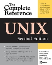 UNIX: The Complete Reference, Second Edition ebook by Kenneth Rosen, Douglas Host, Rachel Klee, Richard Rosinski