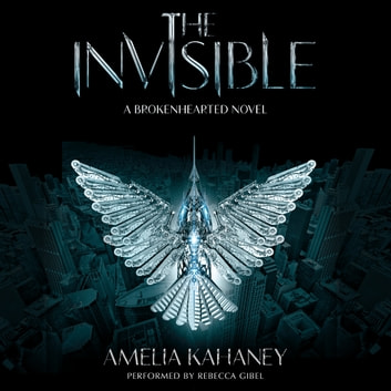 The Invisible audiobook by Amelia Kahaney