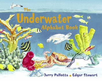 The Underwater Alphabet Book ebook by Jerry Pallotta