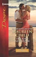 The King Next Door ebook by Maureen Child