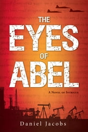 The Eyes of Abel ebook by Daniel Jacobs