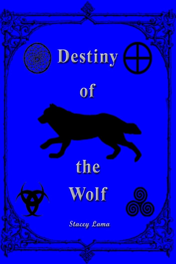 Destiny of the Wolf ebook by Stacey Lama
