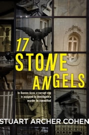 17 Stone Angels ebook by Stuart Archer Cohen