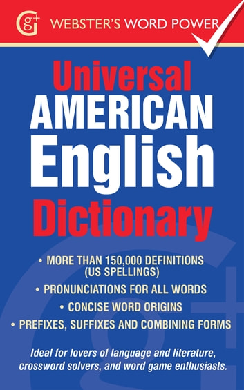 The Webster's Universal American English Dictionary ebook by Clare Crawford  - Rakuten Kobo