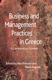Business and Management Practices in Greece - A Comparative Context ebook by