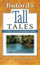 Buford's Tall Tales ebook by Cliff Kimble