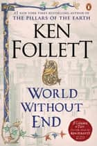 World Without End ebook by Ken Follett