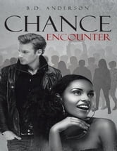 Chance Encounter ebook by B.D. Anderson