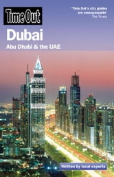 Time Out Dubai - Abu Dhabi and the UAE ebook by