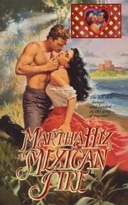 Mexican Fire ebook by Martha Hix