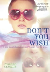 Don't You Wish ebook by Roxanne St. Claire