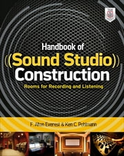 Handbook of Sound Studio Construction: Rooms for Recording and Listening ebook by Ken Pohlmann