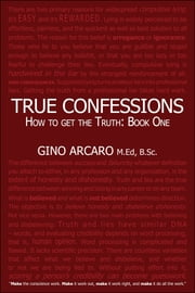 True Confessions - How to get the truth ebook by Gino Arcaro