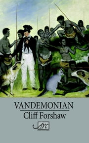 Vandemonian ebook by Cliff Forshaw