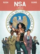 NSA (Tome 1) - L' Oracle ebook by Thierry Gloris, Sergio Bleda