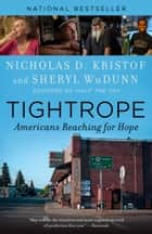 Tightrope - Americans Reaching for Hope ebook by Nicholas D. Kristof, Sheryl WuDunn
