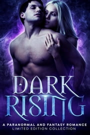 Dark Rising ebook by K.N. Lee, Anna Santos, Alyssa Breck,...