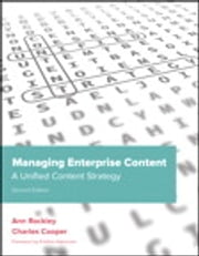 Managing Enterprise Content: A Unified Content Strategy - A Unified Content Strategy ebook by Ann Rockley,Charles Cooper