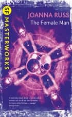 The Female Man ebook by