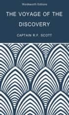 The Voyage of the Discovery ebook by Robert Falcon Scott, Beau Riffenburgh, Tom Griffith