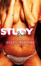 Study Buddies ebook by Becky Winters