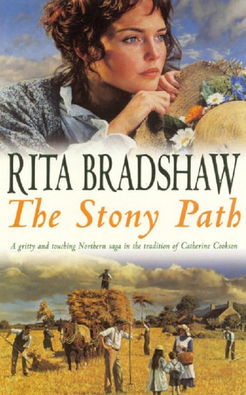 The Stony Path - A gripping saga of love, family secrets and tragedy ebook by Rita Bradshaw