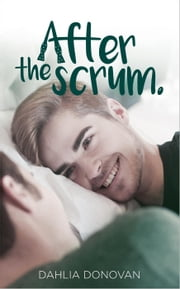 After the Scrum ebook by Dahlia Donovan