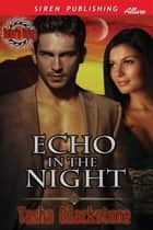 Echo in the Night ebook by Tasha Blackstone