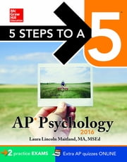 5 Steps to a 5 AP Psychology 2016 ebook by Laura Lincoln Maitland