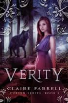 Verity (Cursed #1) ebook by Claire Farrell