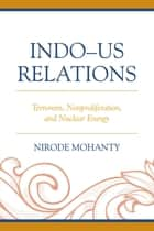 Indo–US Relations ebook by Nirode Mohanty