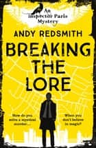 Breaking the Lore eBook by Andy Redsmith