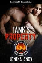 Tank's Property ebook by Jenika Snow