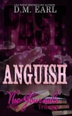 Anguish # One - The Journals Trilogy ebook by D.M. Earl