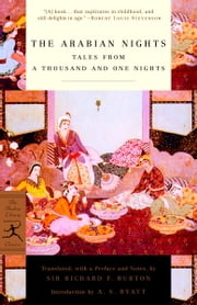 The Arabian Nights - Tales from a Thousand and One Nights ebook by Richard Burton,A. S. Byatt