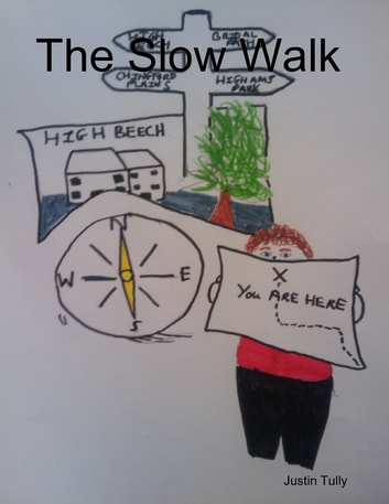 The Slow Walk ebook by Justin Tully