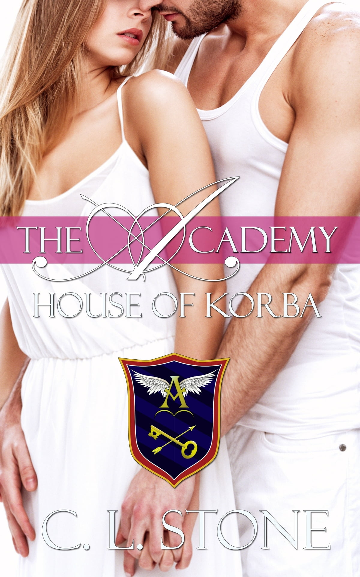 The Academy  House Of Korba  The Ghost Bird Series #7 Ebook By C L