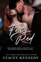 Feisty Red ebook by Stacey Kennedy