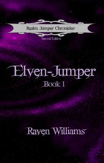 Elven-Jumper - Realm Jumper Chronicles, #1 ebook by Raven M. Williams