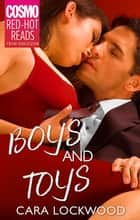 Boys And Toys ebook by Cara Lpckwood