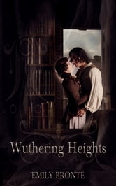 Wuthering Heights - [Literary History And Criticism] [Free Audio Links] ebook by Emily Brontë