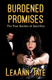Burdened Promises ebook by LeaAnn Tate