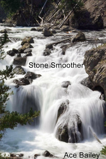 Stone Smoother ebook by Ace Bailey