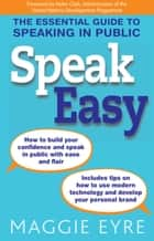 Speak Easy ebook by Maggie Eyre