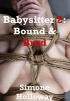 The Babysitter 2: Bound And Bred ebook by